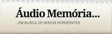 Blog Áudio Memória