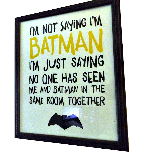 I'm Not Saying I'm Batman Printable