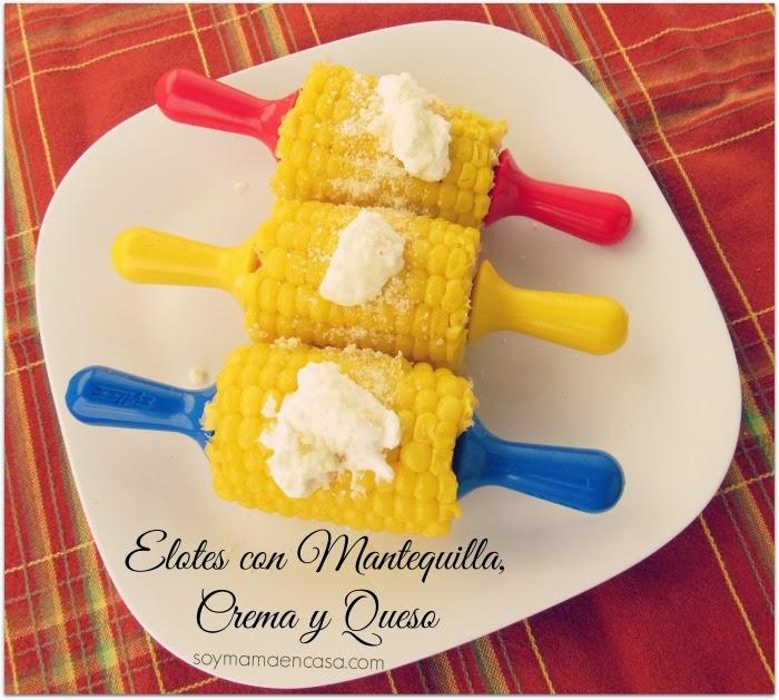 elotes con mantequilla crema y queso