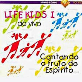 CD Life Kids Cantado o fruto do Espírito.
