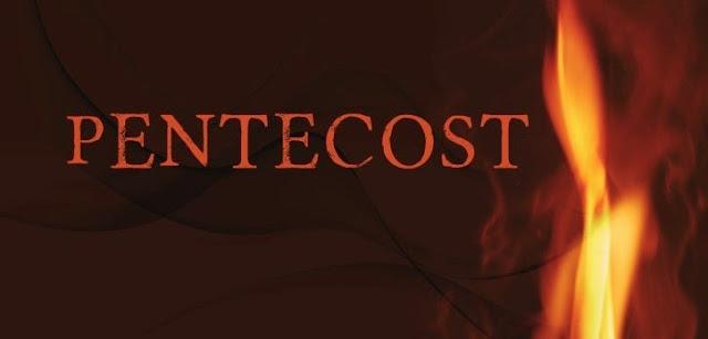 Pentecost Then; Pentecost Now