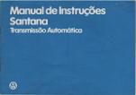 MANUAL DE INSRUÇÕES SANTANA AUTOMÁTICO