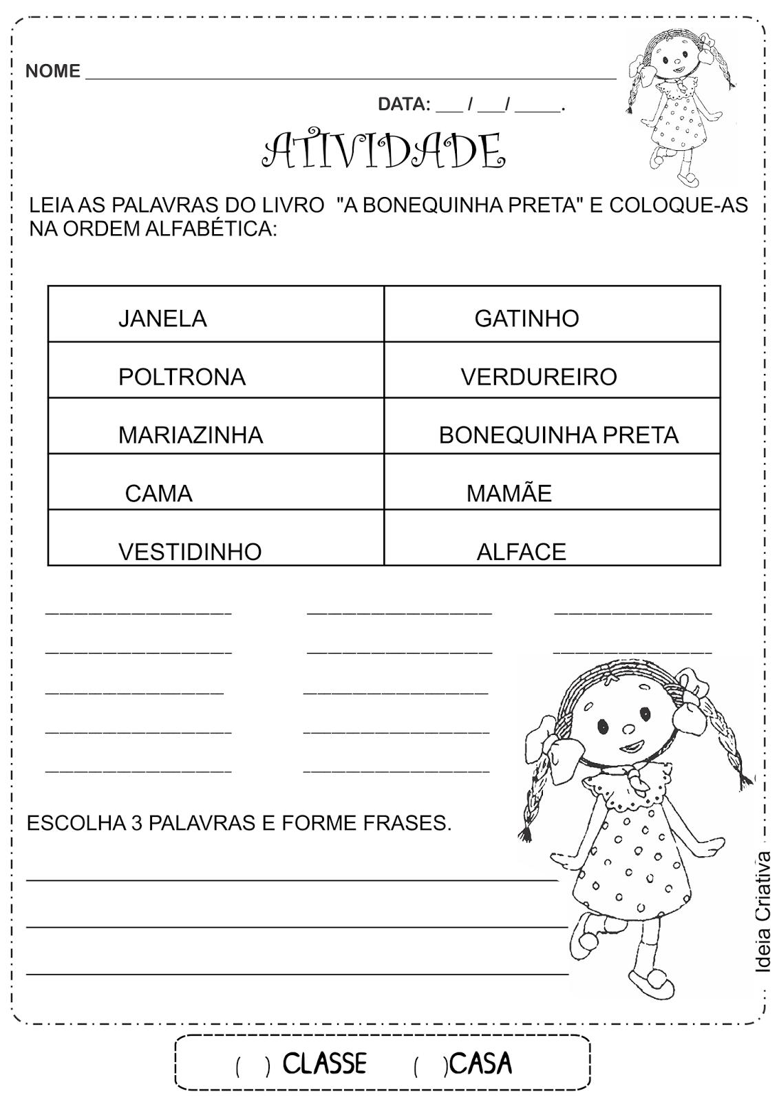 Atividades Alfabetização A Bonequinha Preta Ordem Alfabética Escrita Espontânea e Formação de Frases
