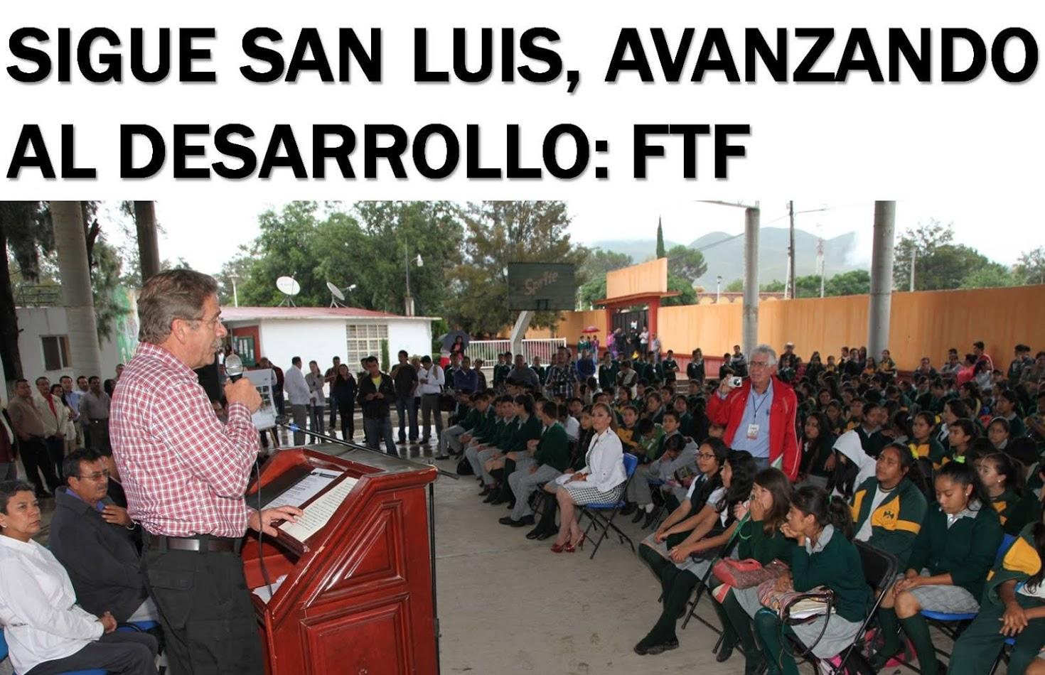 CONSOLIDANDO EL PROGRESO DE SAN LUIS POTOSÍ.