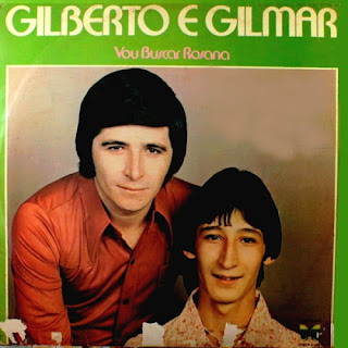 Gilberto e Gilmar - Vou Buscar Rosana