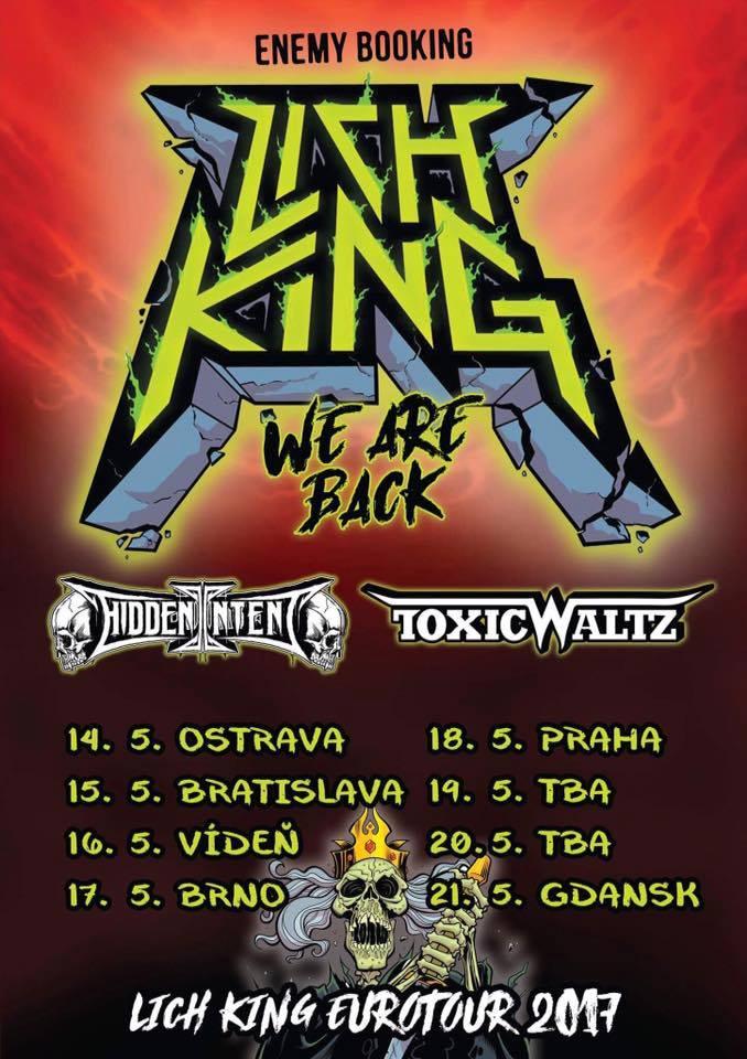 18. 5. 2017 - Lich King / Toxic Waltz / Hidden Intent - Praha
