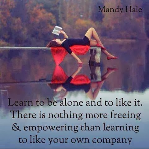 Cherish your own company