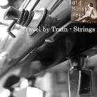 Travel by Train - Strings