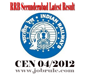 RRB SCR Secunderabad CEN 04/2012 (Technician Category) Written Examination Final Result 2013