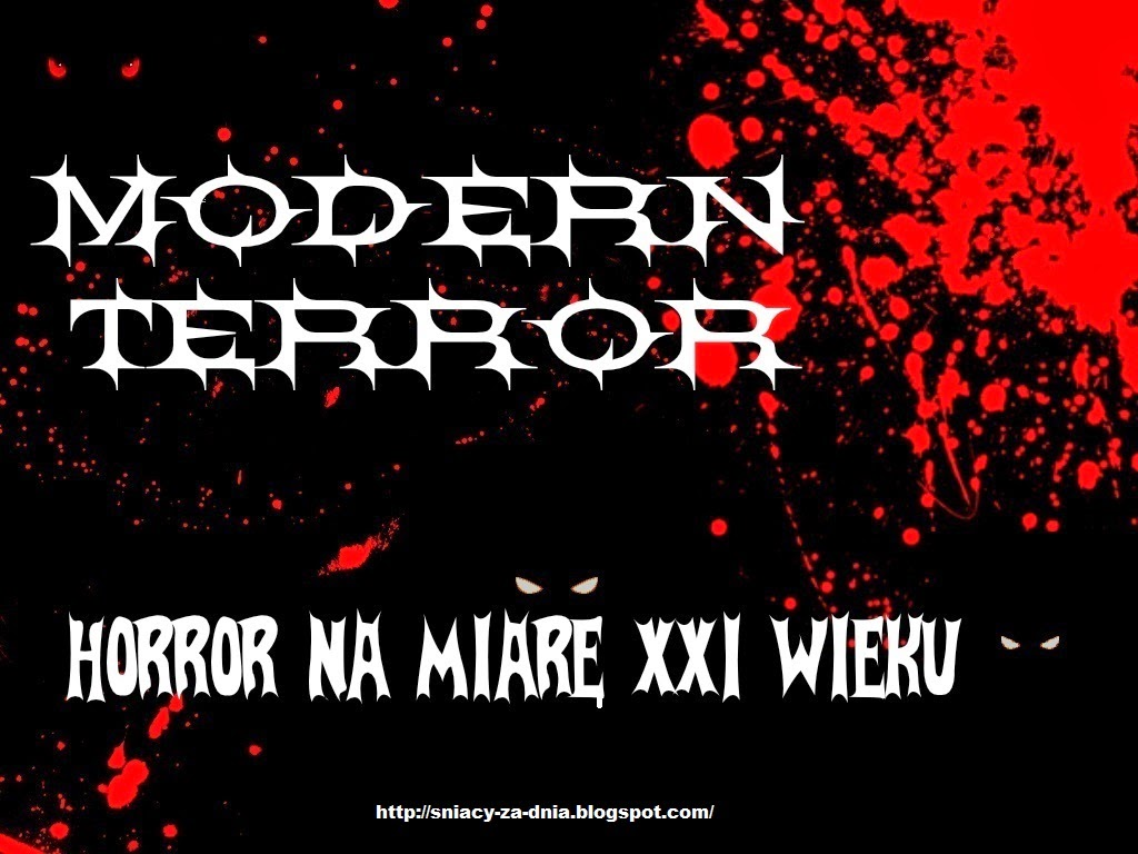 http://sniacy-za-dnia.blogspot.com/2014/12/modern-terror-wyzwanie-2015-nr-iii.html