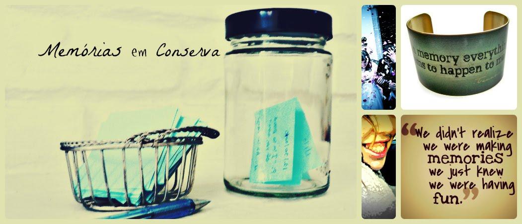 Memórias em conserva / Memories in a jar