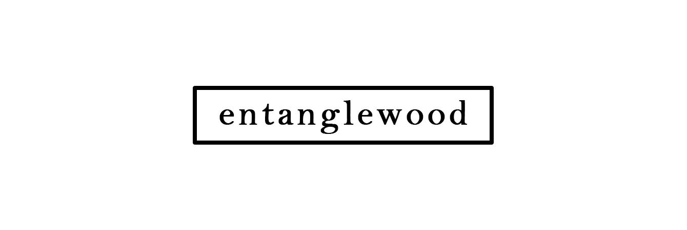 Entanglewood