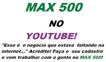 MAX 500 E SEUS PRODUTOS NATURAIS