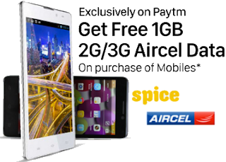 Paytm : Buy Spice Mobiles And Get Free 1GB 3G/2G Aircel Data on Purchase of Mobiles From Paytm – Buytoearn