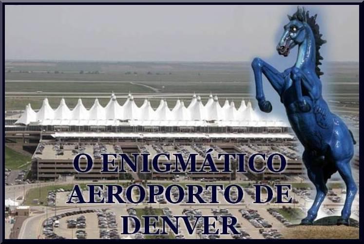 Aeroporto Denver : Muito alÉm das palavras e sentidos o enigmÁtico aeroporto
