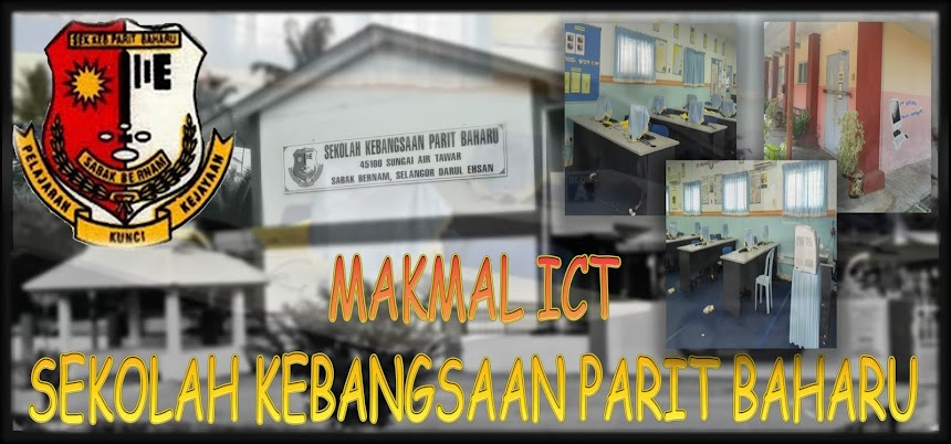 MAKMAL ICT SEKOLAH KEBANGSAAN PARIT BAHARU