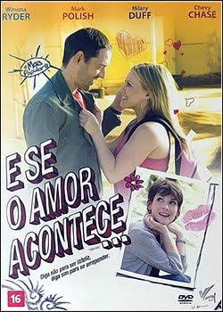 Filme Poster  E se o Amor Acontece DVDRip XviD Dual Áudio & RMVB Dublado