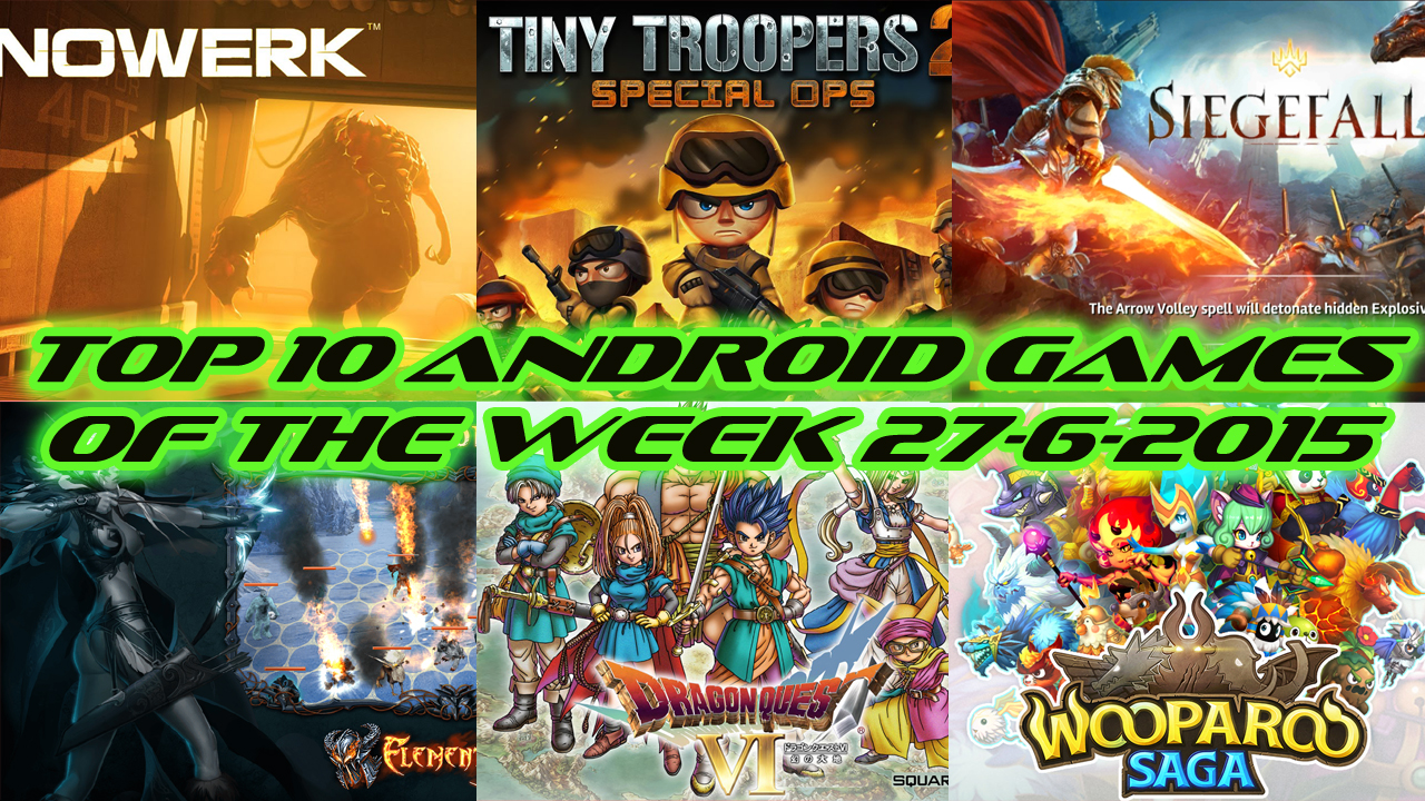 TOP 10 BEST NEW ANDROID GAMES OF THE WEEK - 27th June 2015