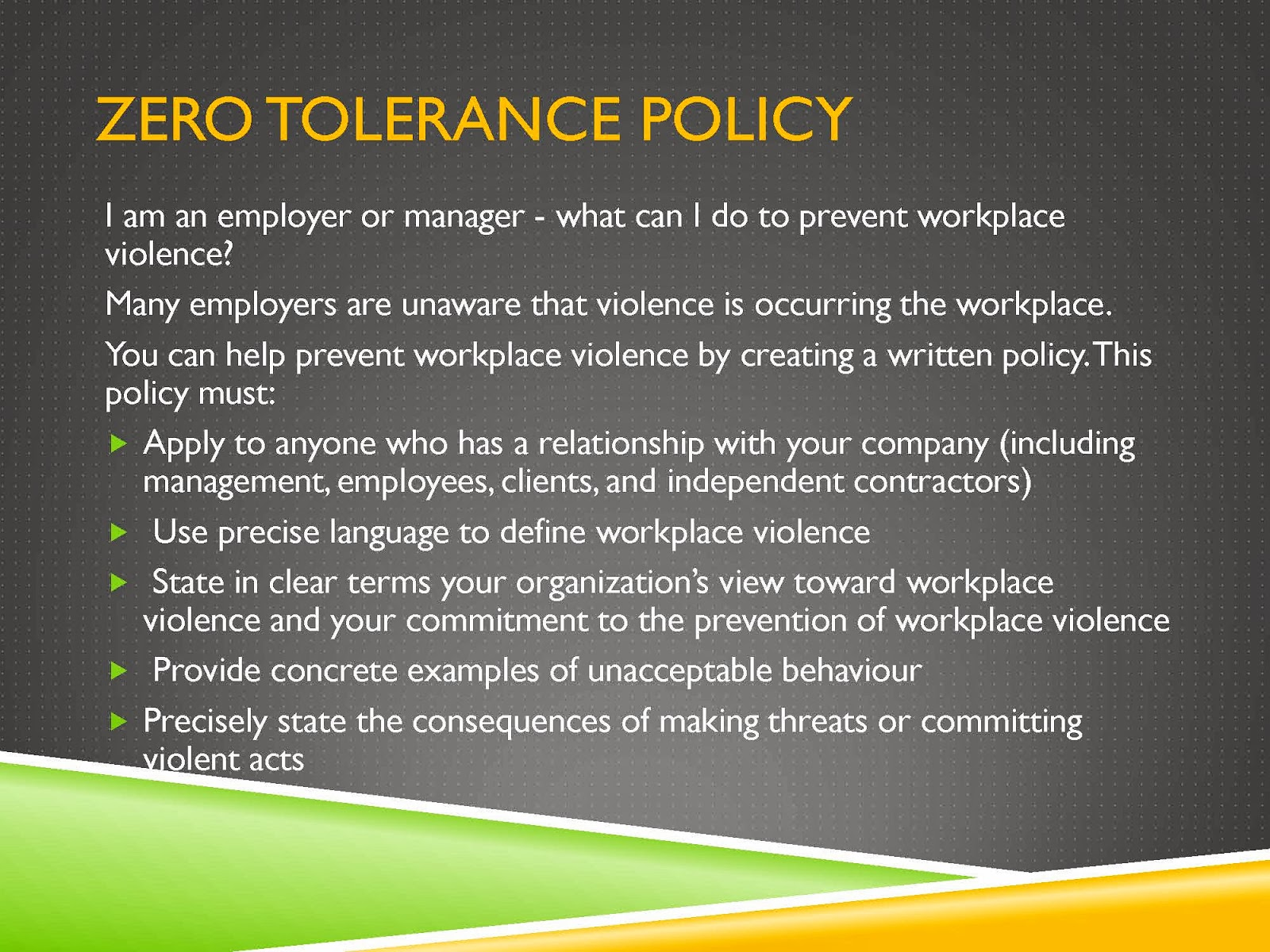 zerotolerance policy in the workplace definition