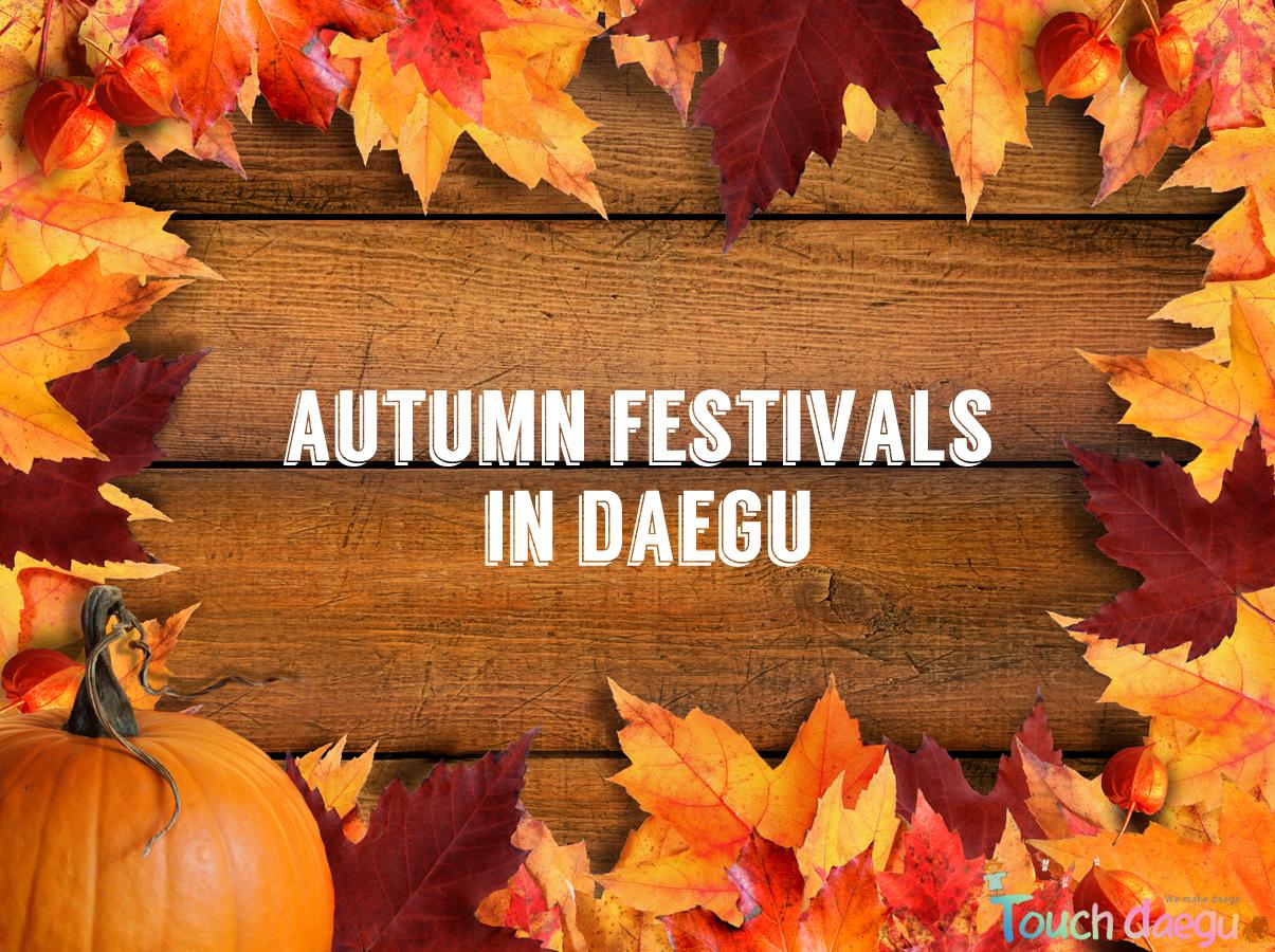 Autumn Festivals in Daegu