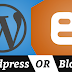 Which is Better WordPress or Blogger?