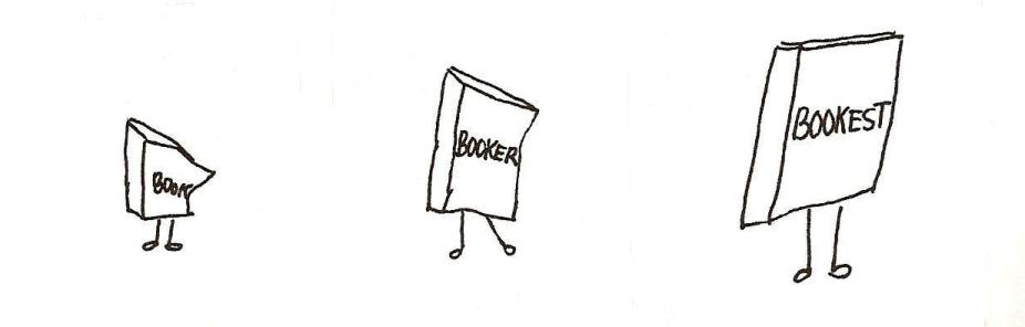 Book, Booker, Bookest