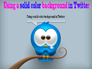 facebook tips,facebook tips and tricks,twitter tips,twitter tips and tricks,Using a solid color background in Twitter
