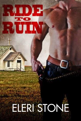 Ride to Ruin by Eleri Stone