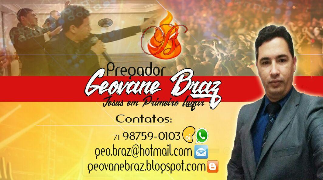 Pregador Geovane Braz