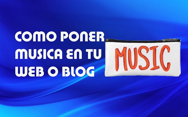 Cómo poner un reproductor de música con varias canciones en tu blog de blogger o wordpress