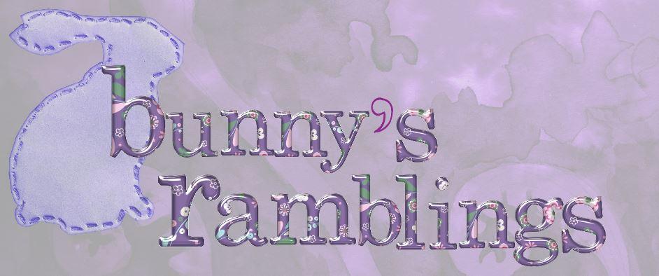 Bunny's Ramblings