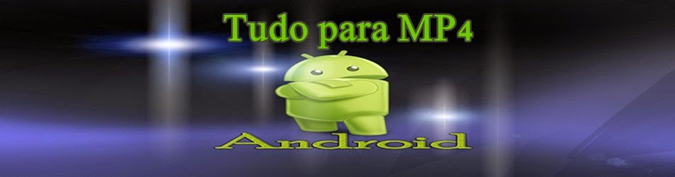 Tudo Para MP4 & Android
