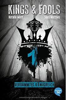 http://www.oetinger.de/oetinger34/buecher/kings-fools/details/titel/3-95882-069-7/21395/35567/Autor/Natalie/Matt/Kings_.html?_Fools._Verdammtes_K%F6nigreich=&cHash=2f64573fb7