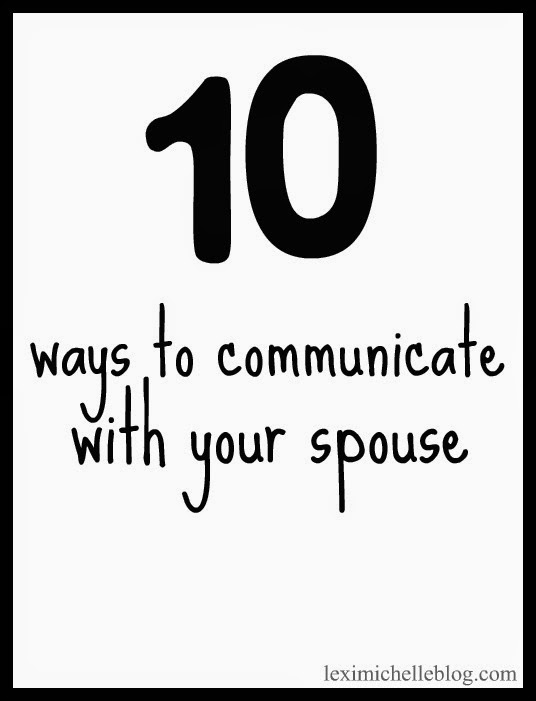 10 ways to communicate with your spouse