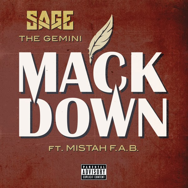 Sage the Gemini - Mack Down (feat. Mistah F.A.B.) - Single Cover