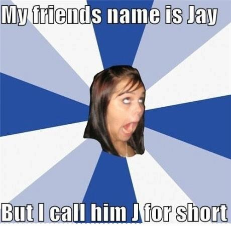 My Friend Name Is Jay