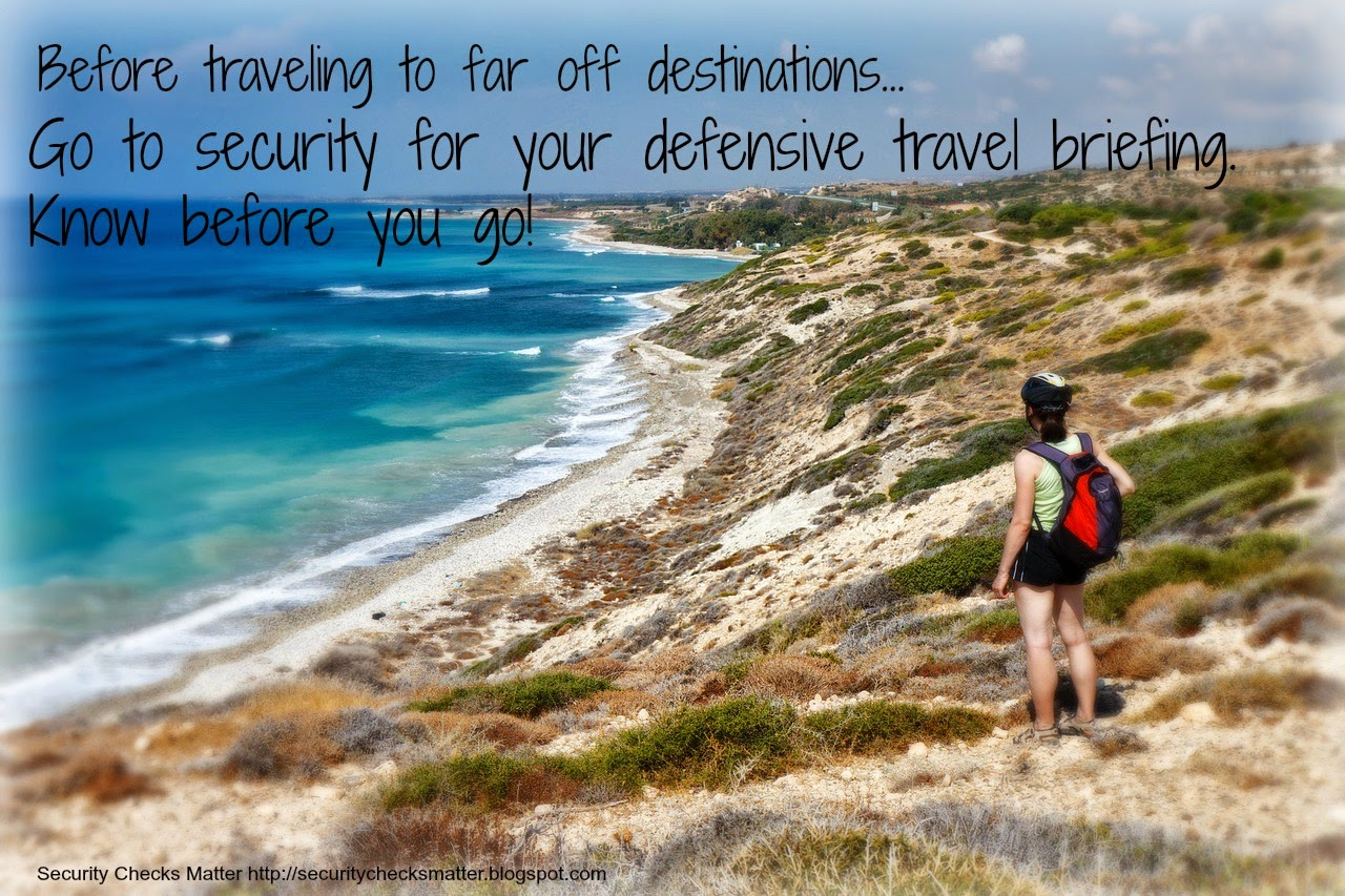 before traveling to far off destinations go to security for your defensive travel briefing