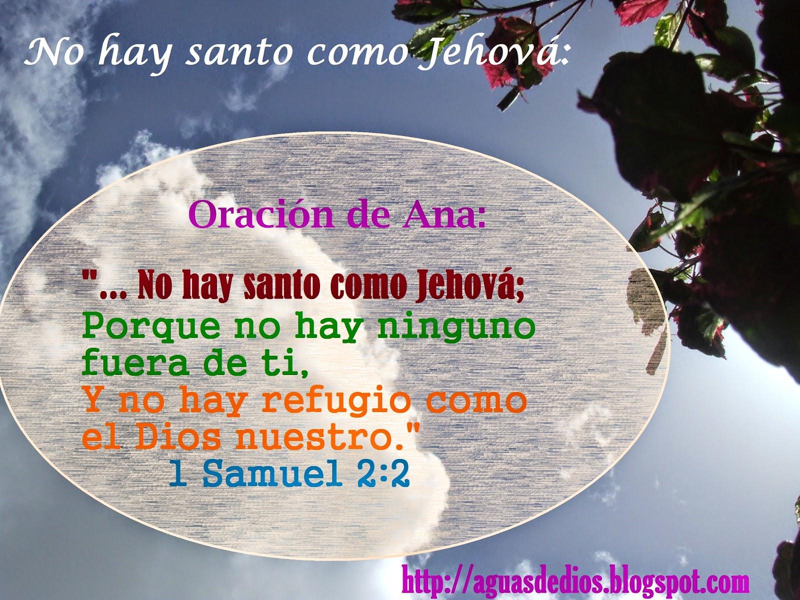 compartamos la palabra de elohim no hay santo como jehov