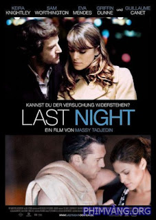 Đêm Tình Cuối - Last Night (2010)