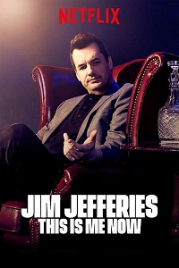 Watch Jim Jefferies: This Is Me Now Online Free in HD