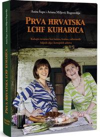 Prva hrvatska LCHF kuharica