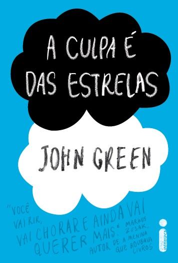 Universo Dos Leitores A Culpa é Das Estrelas De John Green