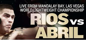 live streaming of rios vs abril fight