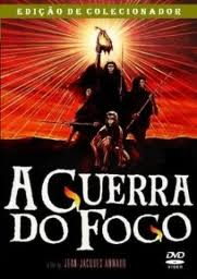 Filme A Guerra do Fogo   Legendado