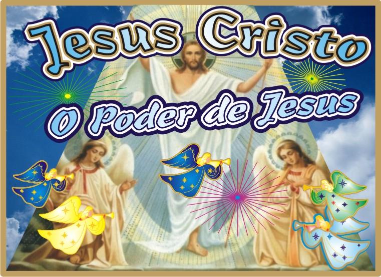 O Poder de Jesus Cristo Yeshua Nosso Senhor