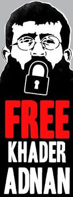 Free Khader Adnan - Liberdade para prisioneiro palestino