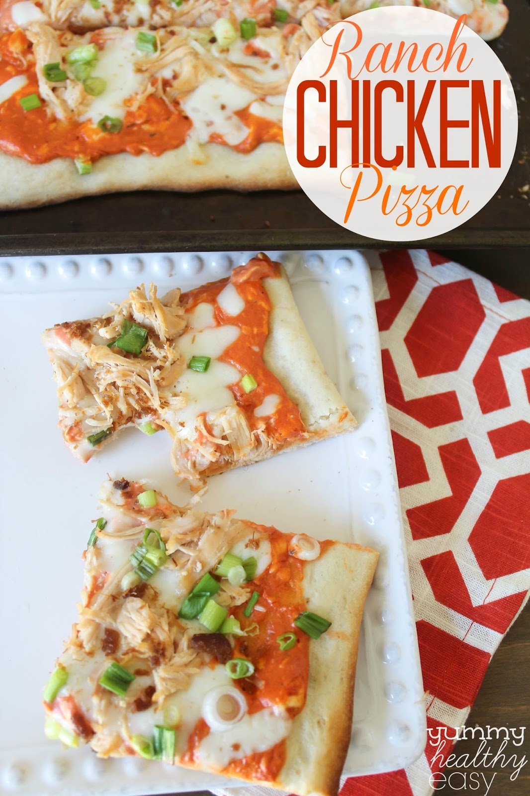 easy ranch chicken pizza yummy healthy easy