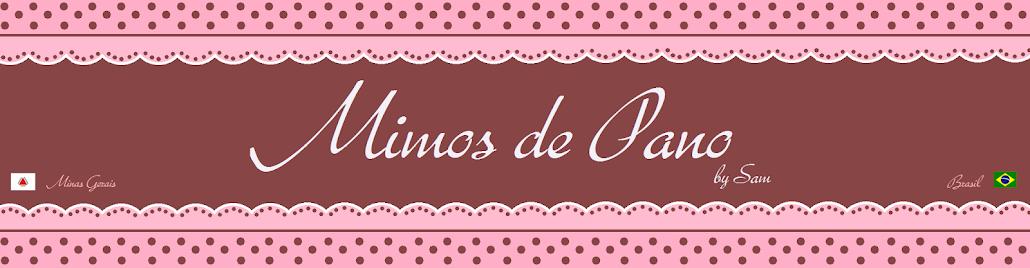 Mimos de Pano by Sam