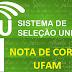 SISU - Notas de Corte 2012 - UFAM - Unidade Sede