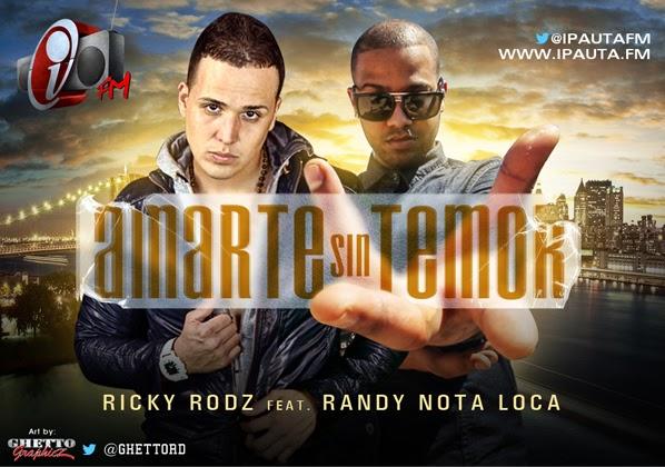 Descarga: Ricky Rodz feat. Randy 'Amarte Sin Temor'